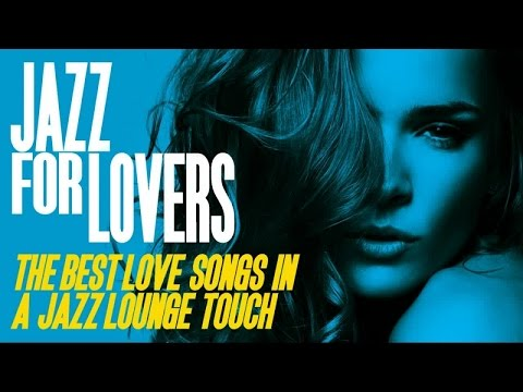 Top Acid Jazz, Nu Jazz, Lounge - Jazz for Lovers