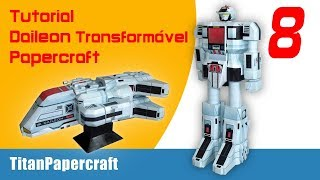 #8 Tutorial Daileon Transformável Papercraft - Costas