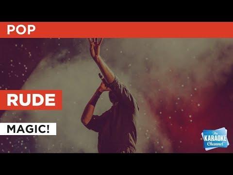 Rude in the style of MAGIC!   Karaoke with Lyrics