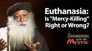 Euthanasia: Is