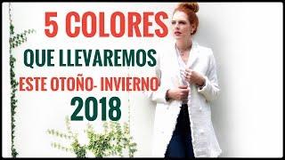 LOS 5 COLORES DE MODA OTOÑO-INVIERNO 2018 QUE DEBES USAR