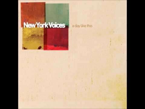 New York Voices - A Day Like This (2007)