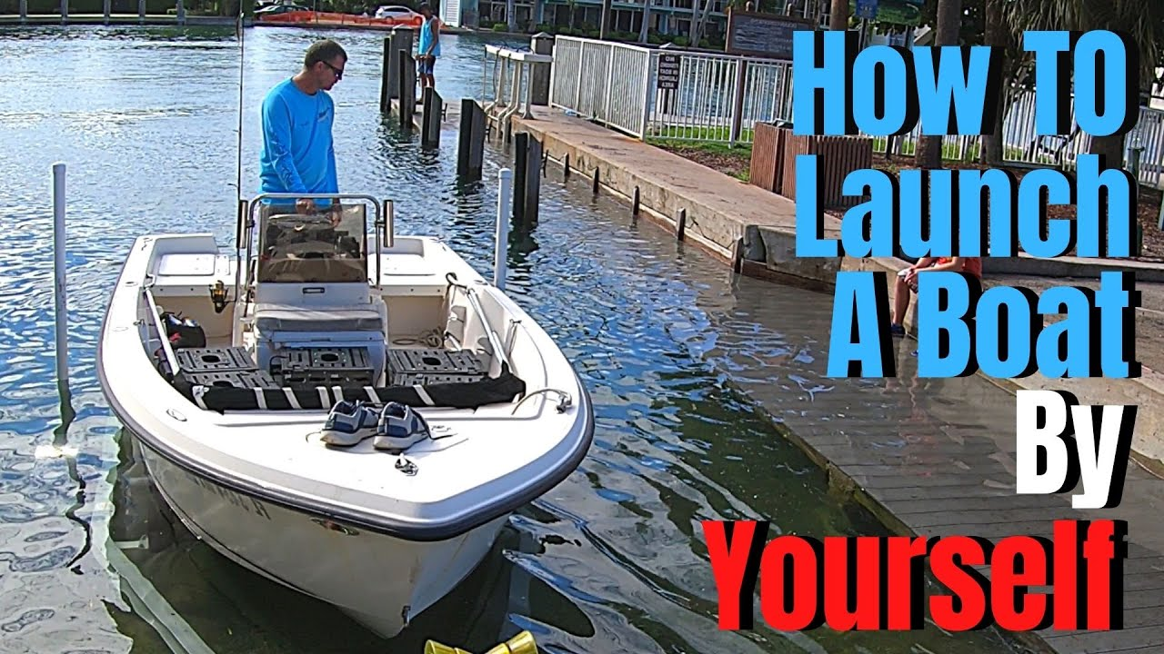 how to launch a boat from a trailer