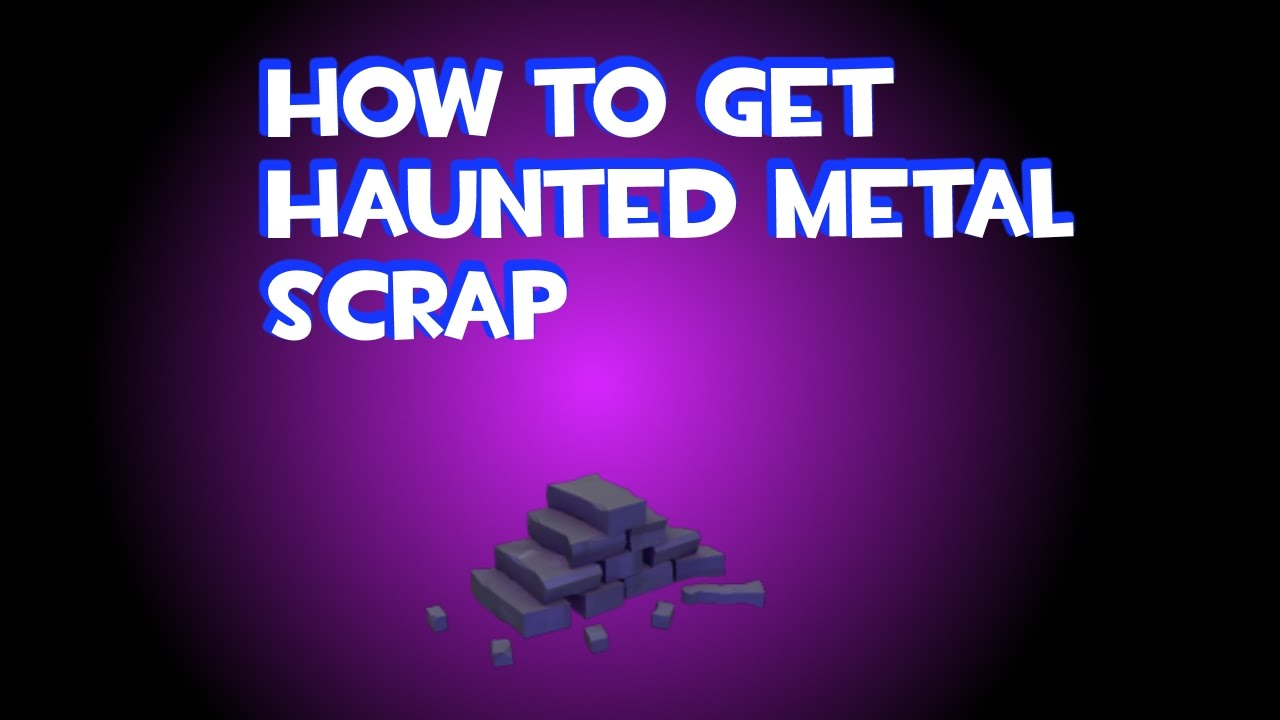 Tf2 How To Get The Gored Achievement When Not On Halloween 2020 TF2 How To Get Unusual Haunted Metal Scrap   YouTube