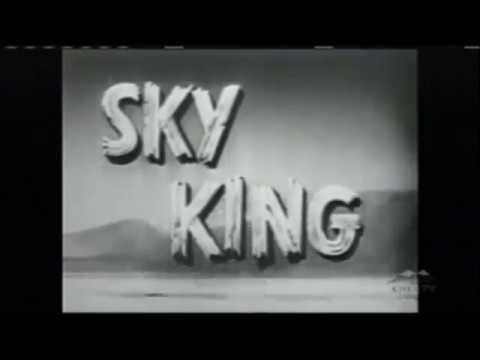 Sky King 1950s Opening