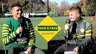 Face à face #01 : Diego Carlos x Valentin Rongier (part 3/3)