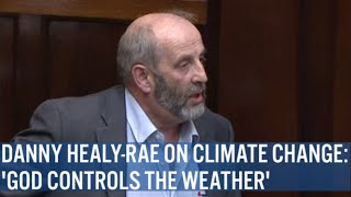 Danny Healy-Rae: 'God Is In Charge Of The Weather'