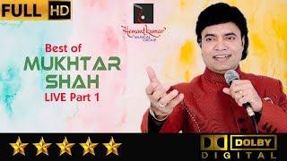 Best of Mukhtar Shah Live Part 1 by Hemantkumar Musical Group