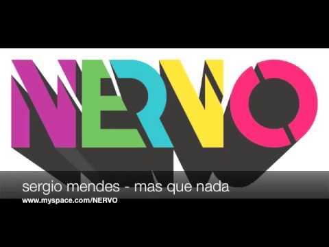 Mas Que Nada NERVO Dub Mix)   Sergio Mendes