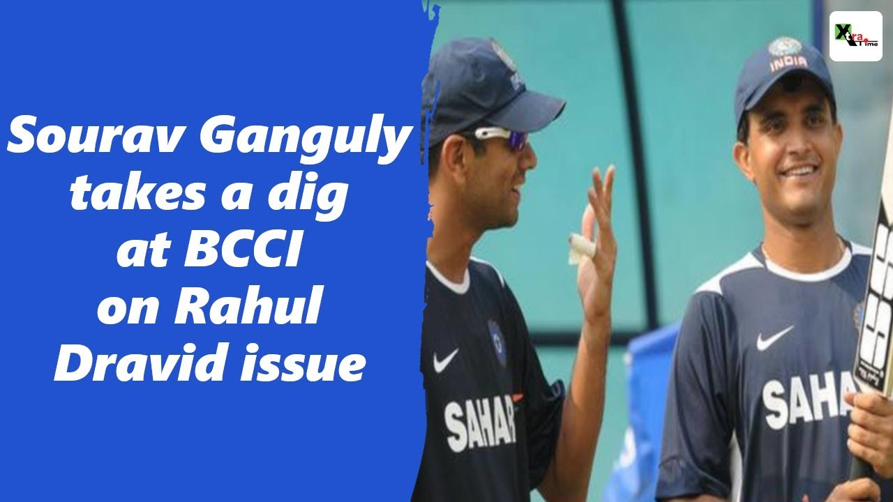 Watch: Sourav Ganguly not happy with BCCI on Rahul Dravid issue  Find why?