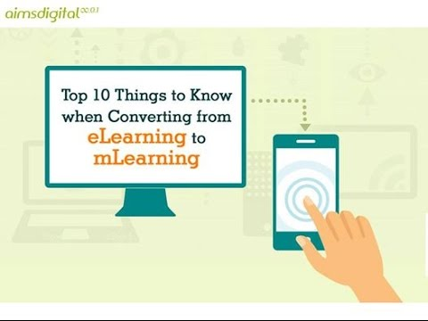 Top 10 Things to Know when Converting from eLearning to mLearning