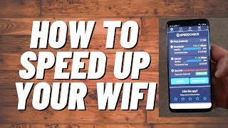 How to speed up your WiFi