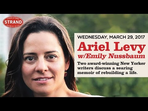Ariel Levy + Emily Nussbaum | The Rules Do Not Apply