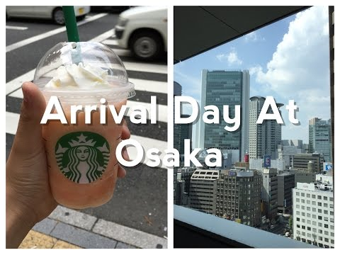Arrival Day at Osaka ! | Day 1 in Japan