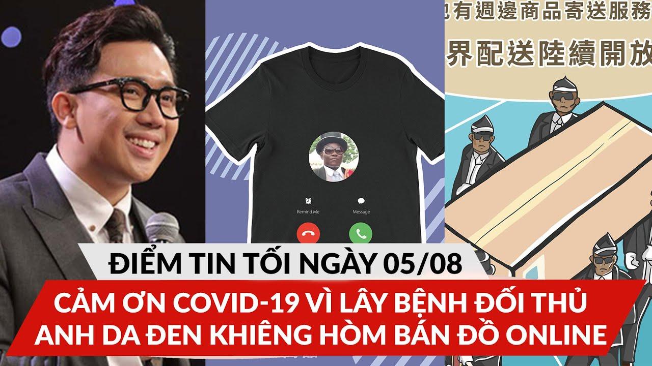 """ĐTT 5/8: Bị chê dẫn Rap mà ủy mị, bị sa thải vì cảm ơn Covid-19, anh """"khiêng hòm"""" bán quần áo online"""