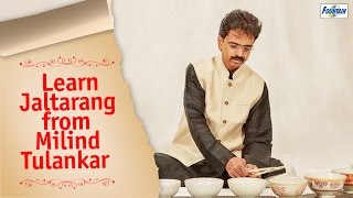 Learn Jaltarang Instrumental Music Basics From Milind Tulankar | Indian Classical Music