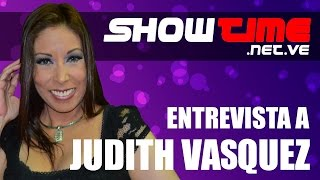 Judith Vasquez entrevistada por SHOWTIME
