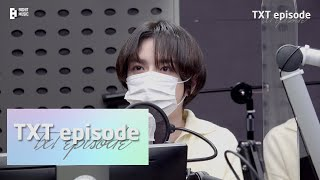 [EPISODE] BEOMGYU on Kiss the Radio Behind the Scenes - TXT (투모로우바이투게더)