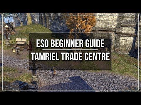ESO Beginner Guide - Tamriel Trade Centre