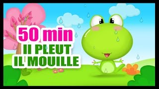 Il pleut il mouille, c'est la fête à la grenouille - 50 min de comptines pour les petits