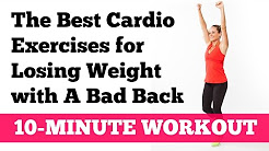 The Best Cardio Exercises for Losing Weight with a Bad Back