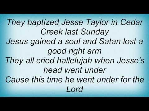 Tanya Tucker - Baptism Of Jesse Taylor Lyrics