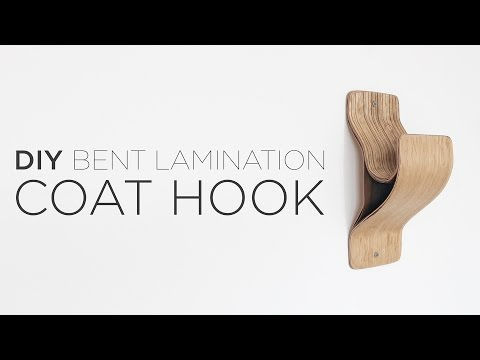 DIY Coat Hook | bent wood lamination