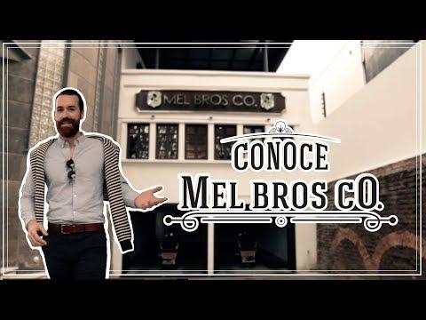 Conoce Mel Bros Co.