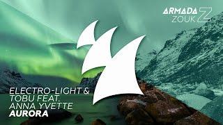 Electro-Light Tobu Feat. Anna Yvette Aurora.mp3
