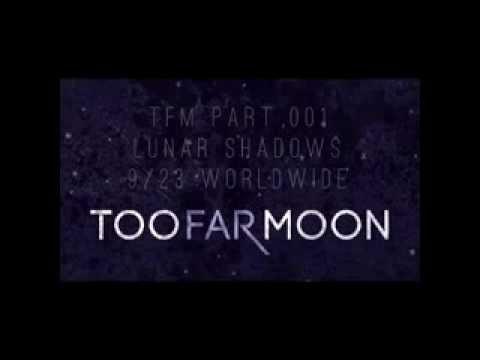 Too Far Moon - When We Fall Promo Tease
