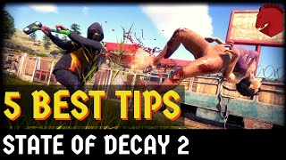 State of Decay 2 | 5 Best Tips | Juggernaut Edition
