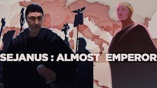 Sejanus: Almost the Roman Emperor