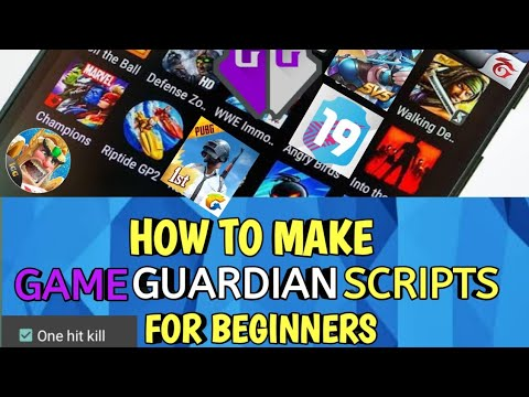 HOW TO MAKE A GAME GUARDIAN SCRIPT FOR ANY GAME 2019