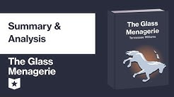 The Glass Menagerie by Tennessee Williams | Summary & Analysis