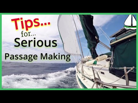 STORM & PASSAGE PREPARATION:Sailing Tanzania to S Africa-Patrick Childress Offshore Sailing Tips #36