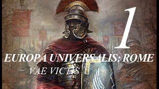 Europa Universalis: Rome #1 - Comenzando y comentando