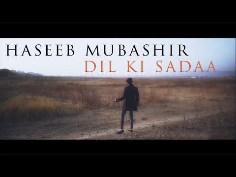 Haseeb Mubashir - Dil Ki Sadaa