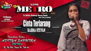 Download Video CINTA TERLARANG - VOC.RAHMA STEVAN - NEW METRO -TERBARU 2018 MP3 3GP MP4