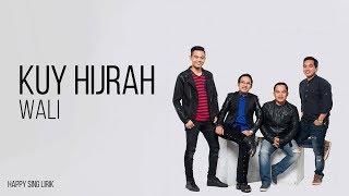 Wali - Kuy Hijrah (Lirik)