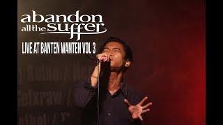 Abandon All The Suffer Darah dan Air Mata Live at Banten Wanten Vol 3