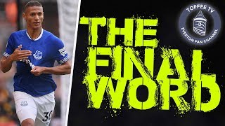 WOLVES 2-2 EVERTON | THE FINAL WORD