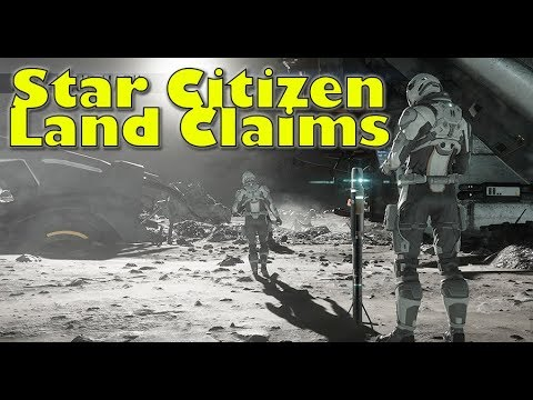 Star Citizen | Land Claims Licenses, Beacons, Scouting & Ownership