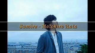 Sumire ~ Motohiro hata - (Substitle & terjemah)