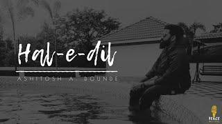 Hale Dil Tujhko Sunata (Unplugged) | Murder 2 | lyrical cover by Ashitosh A. Dounde