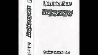 Unit Moebius - The Guy Effect 1994 (Side A)