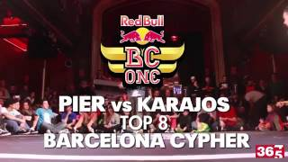 Pier VS Karajos  TOP 8  Barcelona Cypher Red Bull Bc One 2014