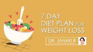 Hi9 | 7 days Diet plan for weight loss? | Dr. Janaki Badugu | Nutritionist