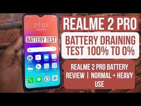 Realme 2 Pro Battery Draining Test  Realme 2 Pro Ke Battery Ka Such Normal Use+ Heavy Use