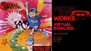 Virtual Bowling retrospective: 10 pins none the richer | Virtual Boy Works #21