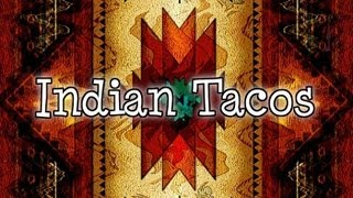 Whats For Dinner? Indian Fry Bread Tacos - Brandy